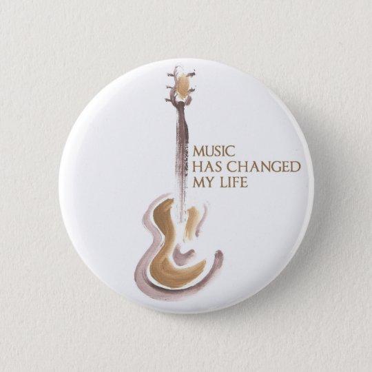 BÓTON REDONDO 5.08CM MUSIC CHANGED MY LIFE