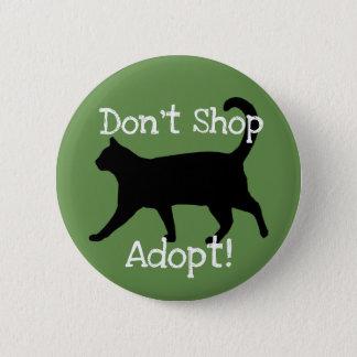 Bóton Redondo 5.08cm Não comprar adotam! Pet o apoio da adopção