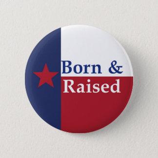 Bóton Redondo 5.08cm Nascido e aumentado em Texas