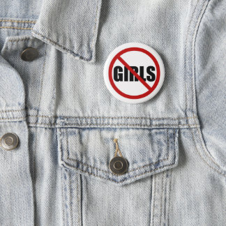 Bóton Redondo 5.08cm Nenhumas meninas permitidas o botão do Pin da