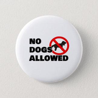 Bóton Redondo 5.08cm Nenhuns cães permitidos