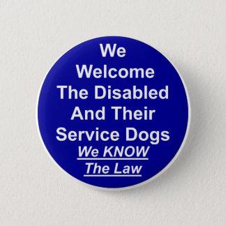 Bóton Redondo 5.08cm Nós damos boas-vindas ao cão do serviço
