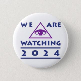 Bóton Redondo 5.08cm Nós estamos olhando o botão político de 2020