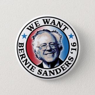 Bóton Redondo 5.08cm Nós queremos as máquinas de lixar 2016 de Bernie