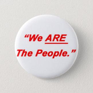 Bóton Redondo 5.08cm Nós somos as pessoas