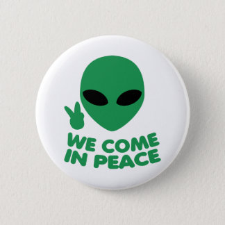 Bóton Redondo 5.08cm Nós vimos na alienígena da paz