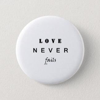 Bóton Redondo 5.08cm O amor nunca falha