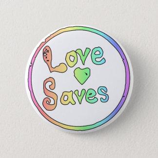 Bóton Redondo 5.08cm O amor salvar nos todos