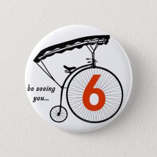 """Bóton Redondo 5.08cm O botão do número 6 do prisioneiro """"esteja vendo-o"""