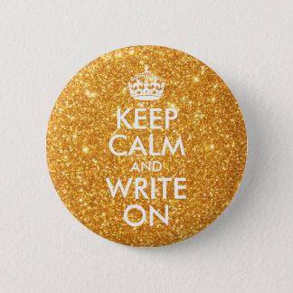 Bóton Redondo 5.08cm O brilho do ouro mantem a calma e escreve-a sobre