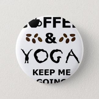 Bóton Redondo 5.08cm O café e a ioga mantêm-se ir