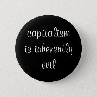 Bóton Redondo 5.08cm O capitalismo é botão inerente mau