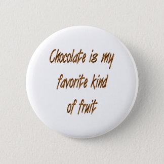 Bóton Redondo 5.08cm O chocolate é meu tipo do favorito da fruta
