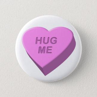 Bóton Redondo 5.08cm O coração dos doces do dia dos namorados abraça-me