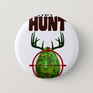 Bóton Redondo 5.08cm o design engraçado da páscoa, nascer para caçar