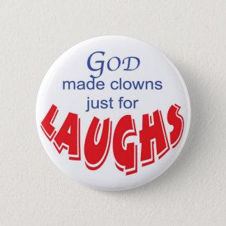 Bóton Redondo 5.08cm O deus fez palhaços apenas para o botão dos risos