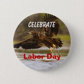 Bóton Redondo 5.08cm O Dia do Trabalhador, comemora, botão do respingo