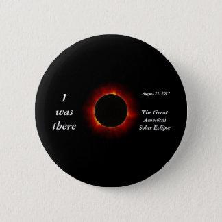 """Bóton Redondo 5.08cm O eclipse 2017 solar """"eu estava lá"""" edição"""