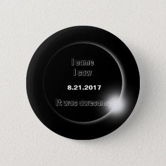Bóton Redondo 5.08cm O eclipse que 2017 solar eu vim, mim considerou,