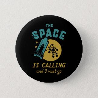 Bóton Redondo 5.08cm O espaço é chamando mim deve ir astronomia do