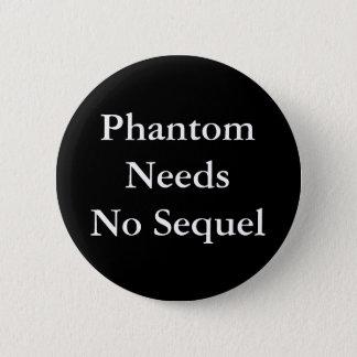 Bóton Redondo 5.08cm O fantasma não precisa nenhuma sequela - botão