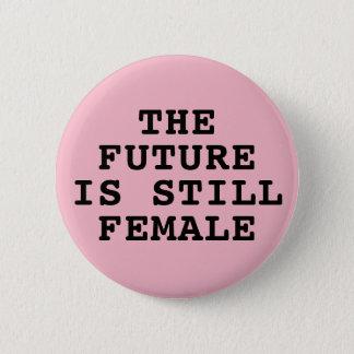 Bóton Redondo 5.08cm O futuro é ainda fêmea