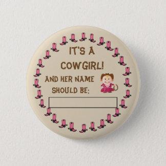 Bóton Redondo 5.08cm O género da vaqueira ou do vaqueiro revela o botão