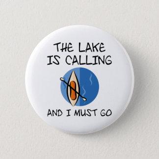 Bóton Redondo 5.08cm O lago está chamando