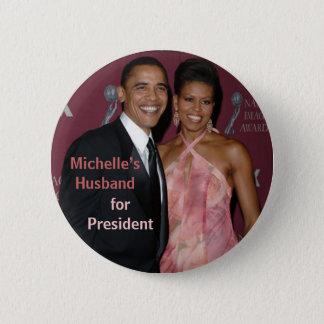 Bóton Redondo 5.08cm O marido de Michelle para o presidente Obama Botão