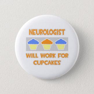 Bóton Redondo 5.08cm O neurologista… trabalhará para cupcakes
