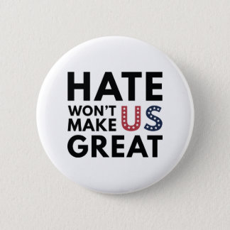 Bóton Redondo 5.08cm O ódio não fará o excelente dos E.U.