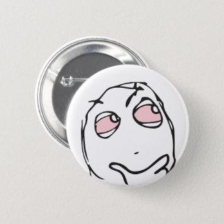 Bóton Redondo 5.08cm O troll Le Me Memes pensa ESCOLHE SEU olho do rosa
