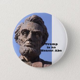 Bóton Redondo 5.08cm O trunfo não é nenhum botão honesto de Abe