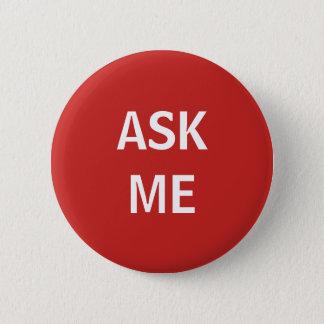 Bóton Redondo 5.08cm O vermelho e o branco pedem-me o botão voluntário