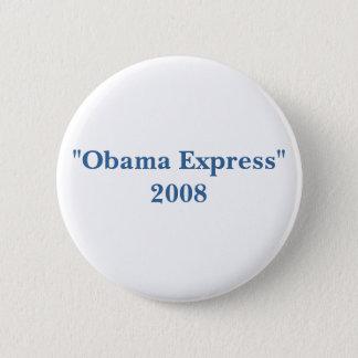 """Bóton Redondo 5.08cm """"Obama """" 2008 expresso"""