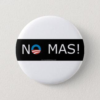 Bóton Redondo 5.08cm Obama nenhum Mas! Botões