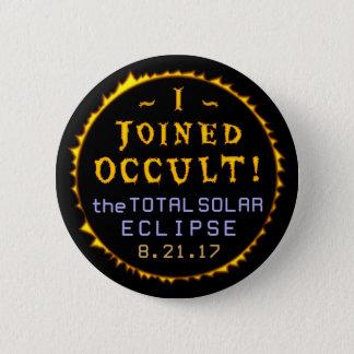 Bóton Redondo 5.08cm Oculto engraçado eclipse solar do 21 de agosto de