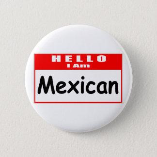 Bóton Redondo 5.08cm Olá!, eu sou… Nametag mexicano