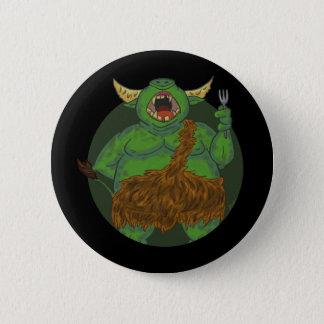 Bóton Redondo 5.08cm Orc com fome com um botão da forquilha