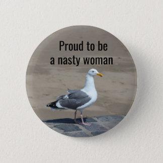 Bóton Redondo 5.08cm Orgulhoso ser uma mulher desagradável