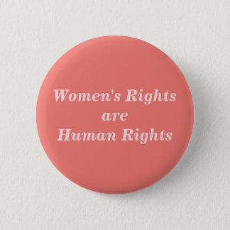Bóton Redondo 5.08cm Os direitos das mulheres são direitos humanos