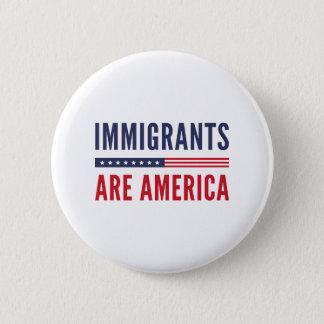 Bóton Redondo 5.08cm Os imigrantes são América