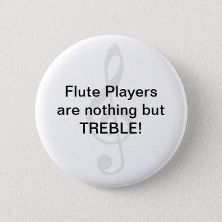 Bóton Redondo 5.08cm Os jogadores de flauta não são nada mas TRIPLO!