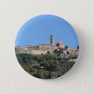 Bóton Redondo 5.08cm Panorama da vila de Volterra. Toscânia, Italia