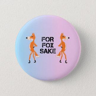 Bóton Redondo 5.08cm Para as raposas da causa do Fox que têm um