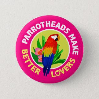 Bóton Redondo 5.08cm Parrotheads faz a melhores amantes o Pin do botão