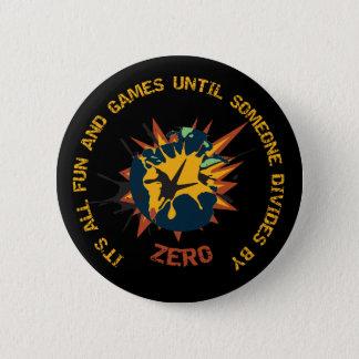 Bóton Redondo 5.08cm Partilha do divertimento e dos jogos pelo Pin zero