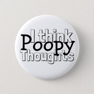 Bóton Redondo 5.08cm Pensamentos de pensamento de Poopy