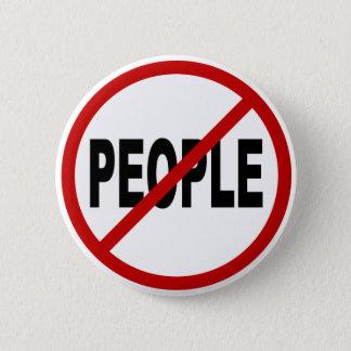 Bóton Redondo 5.08cm Pessoas de pessoas de /No do ódio permitidas a