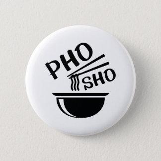 Bóton Redondo 5.08cm Pho Sho